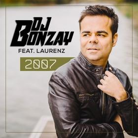 DJ BONZAY & LAURENZ - 2007